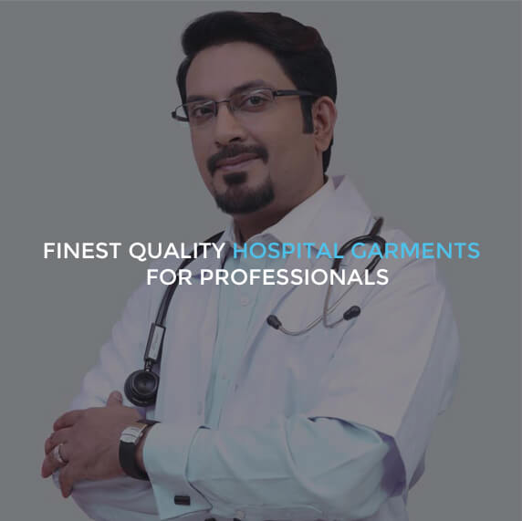 Finest quality hospital garments for professionals